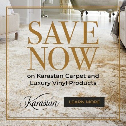 Save now on Karastan Carpet and Luxury Vinyl Products