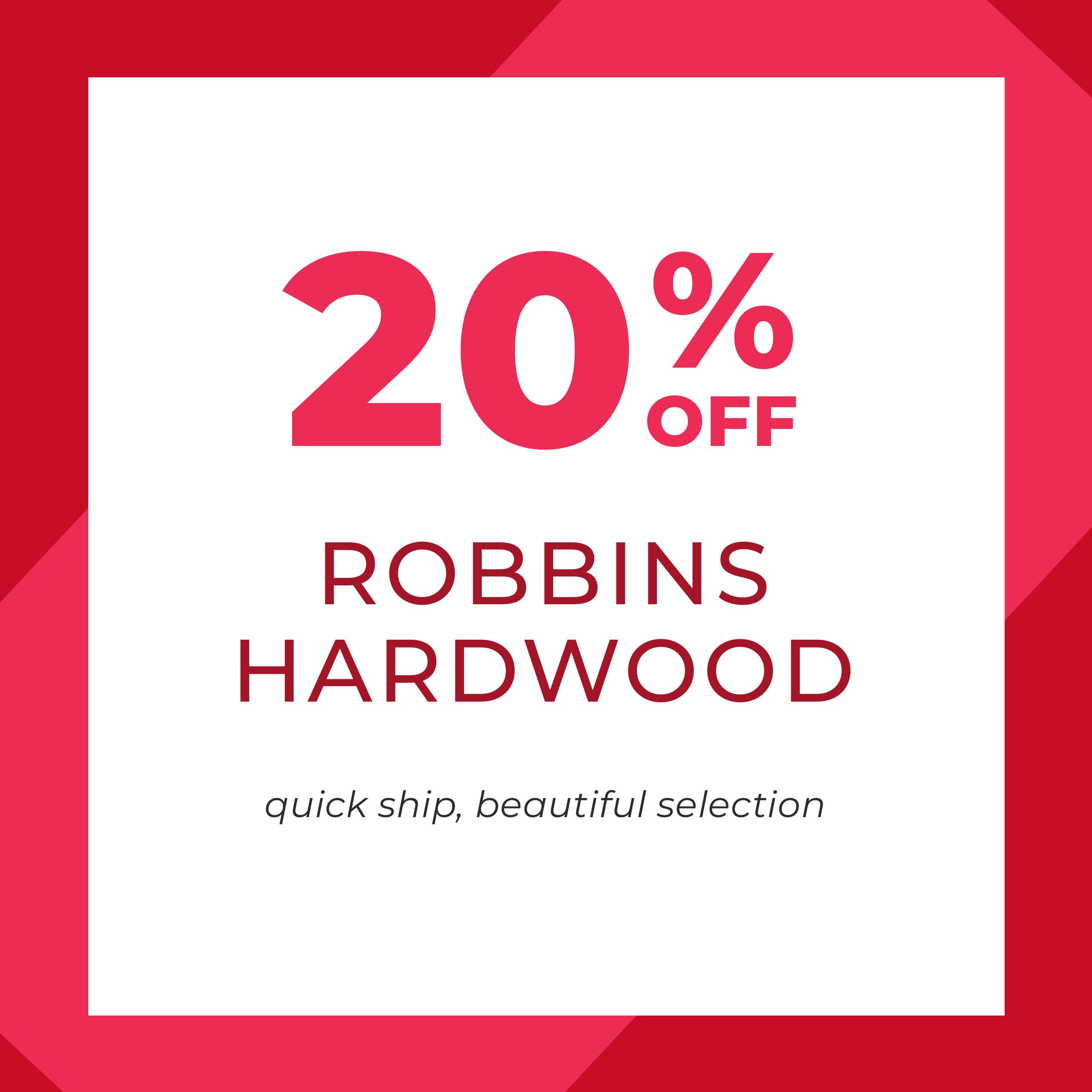 20% off Robbins Hardwood
